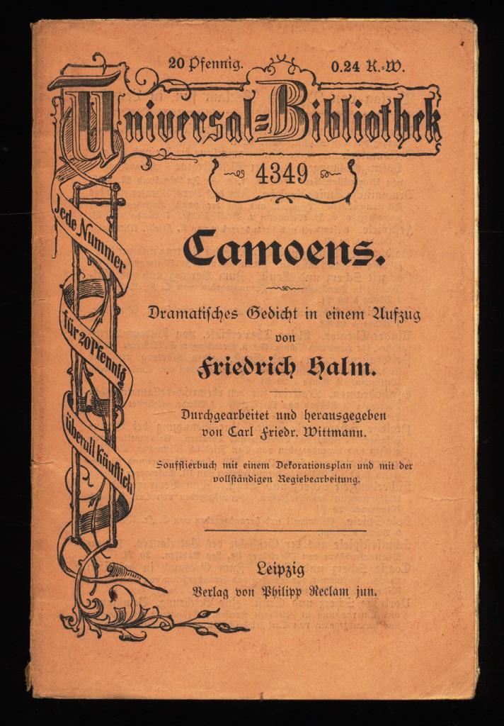 Camoens : Dramatisches Gedicht in einem Aufzug. Soufflierbuch mit einem Dekorationsplan und mit der vollständigen Regiebearbeitung.