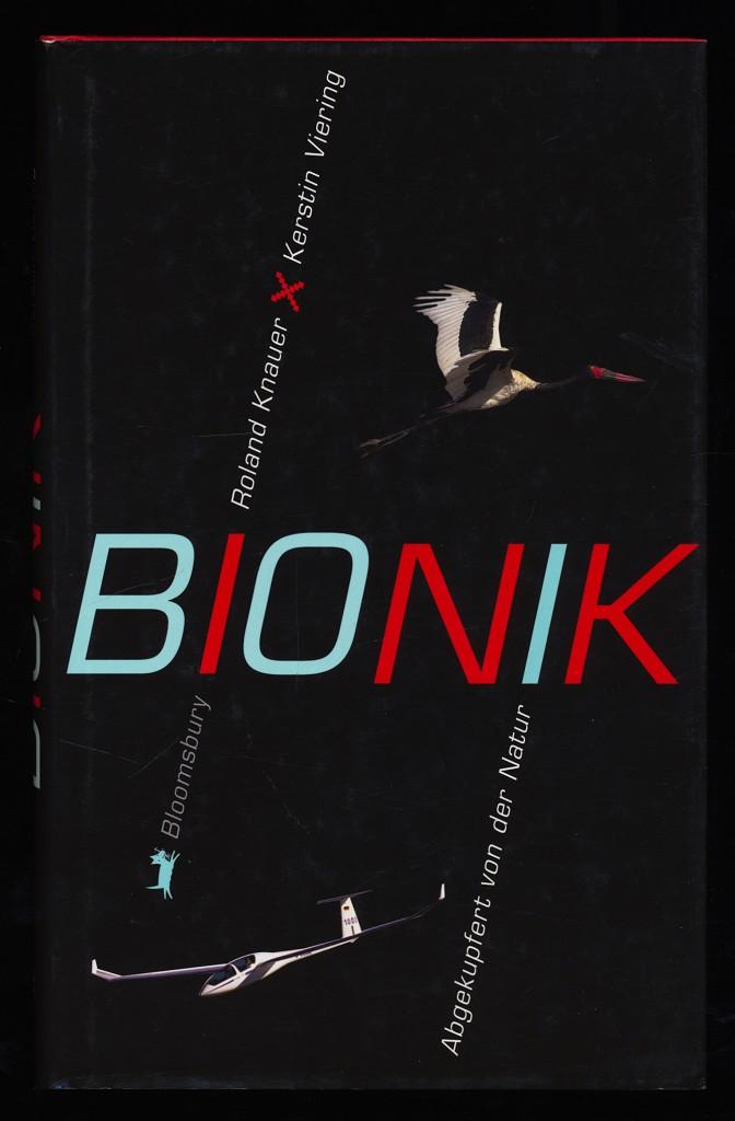 Bionik : Abgekupfert von der Natur / Roland Knauer und Kerstin Viering.