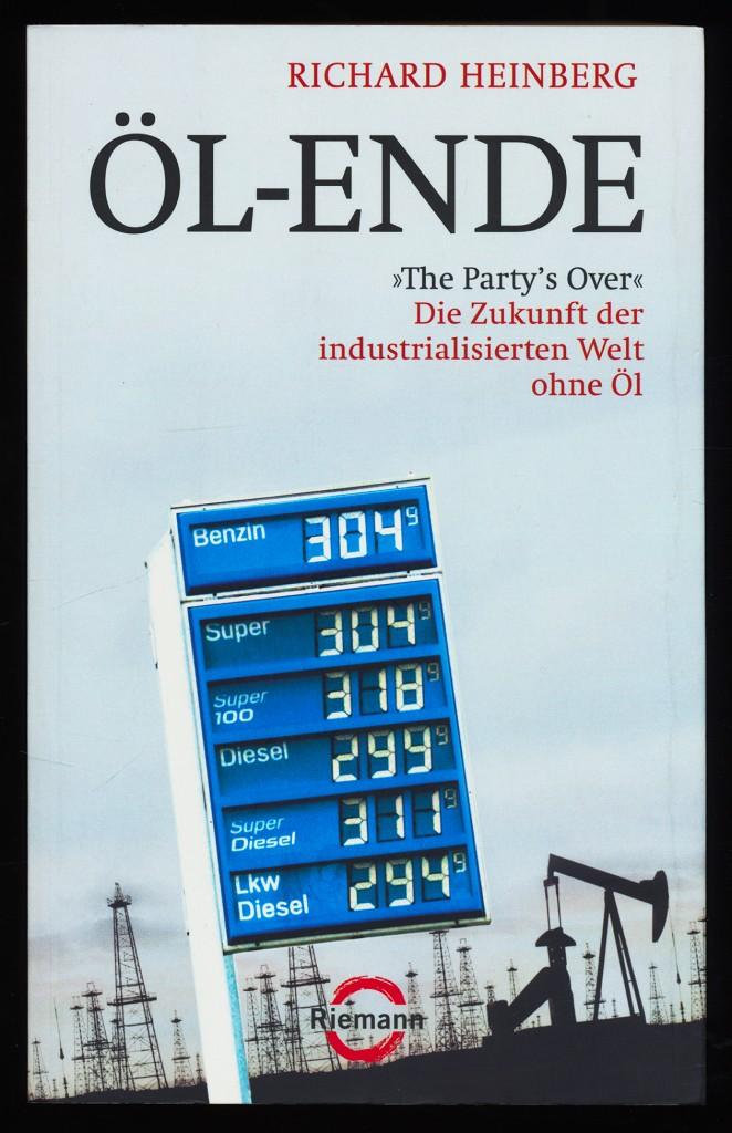 """Öl-Ende : Die Zukunft der industrialisierten Welt ohne Öl - """"The party"""