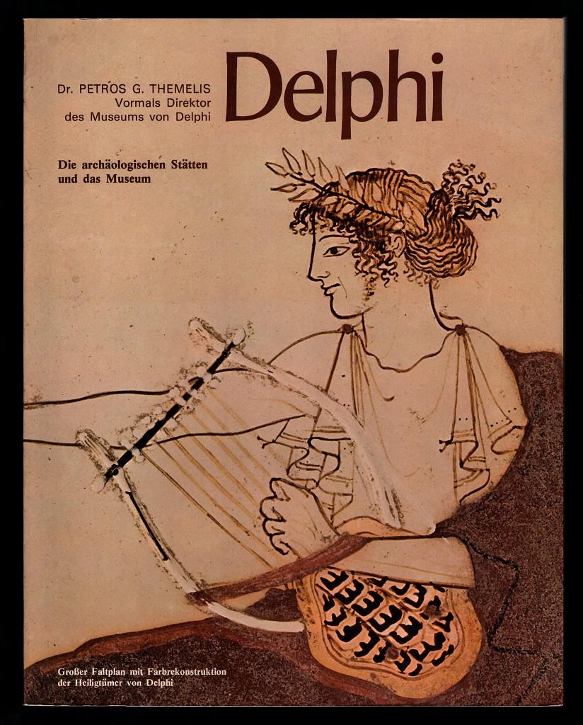 Delphi : Die archäologischen Stätten und das Museum.
