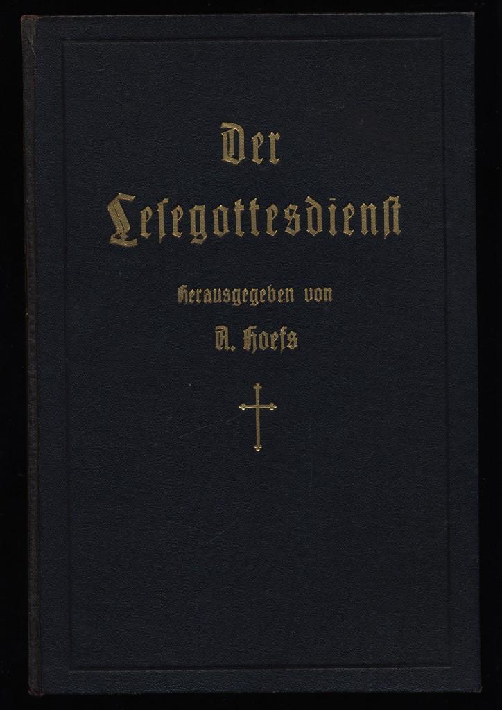 Der Lesegottesdienst : Eine Handreichung für einsame Gotteskinder.