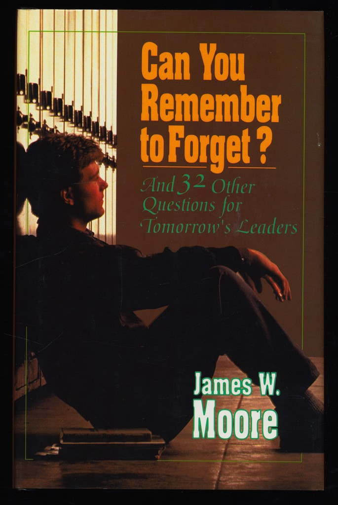 Can You Remember to Forget? And 32 Other Questions for Tomorrow