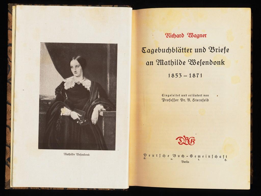 Tagebuchblätter und Briefe an Mathilde Wesendonk 1853-1871