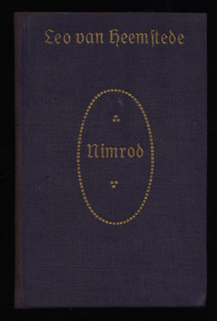 Heemstede, Leo (Leo Tepe) (Verfasser): Nimrod : Drama in fünf Aufzügen.