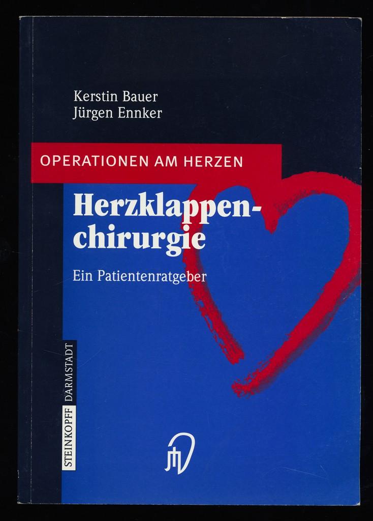 Herzklappenchirurgie : Ein Patientenratgeber.