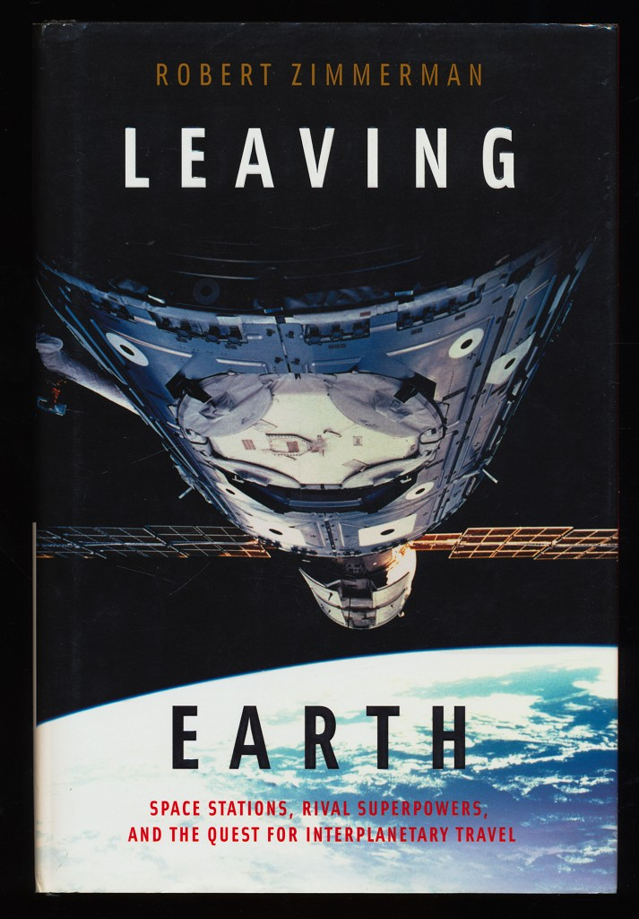 Leaving Earth : Space Stations, Rival Superpowers, and the Quest for Interplanetary Travel.