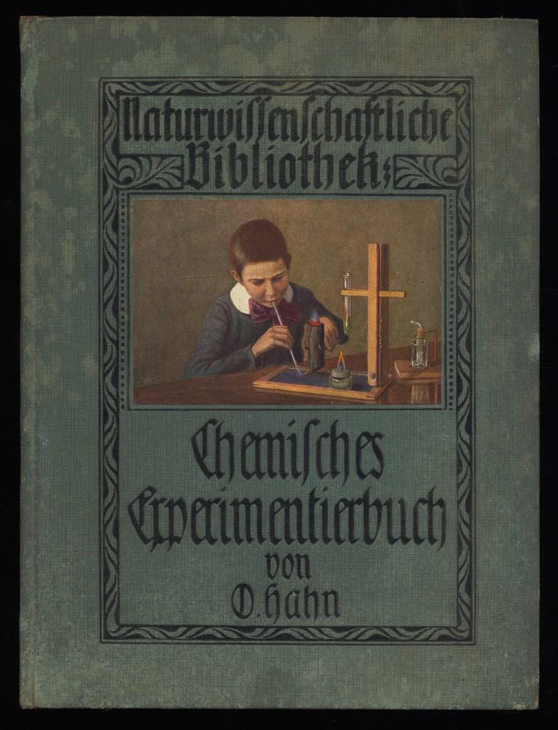 Chemisches Experimentierbuch. 1. Aufl.,
