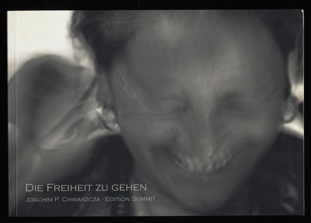 Die Freiheit zu gehen : Vorausgereist: Bilder - Texte - Reportagen.