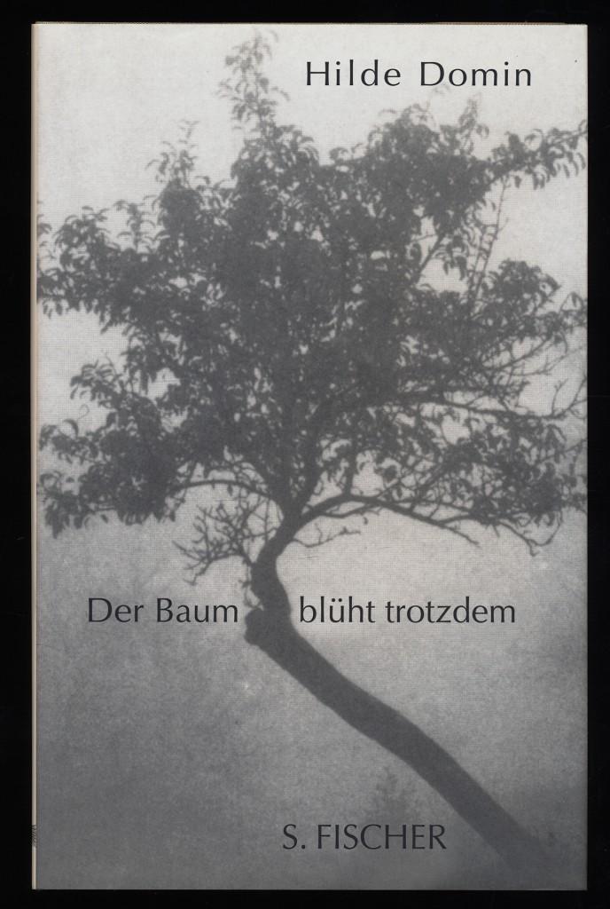 Der Baum blüht trotzdem : Gedichte.