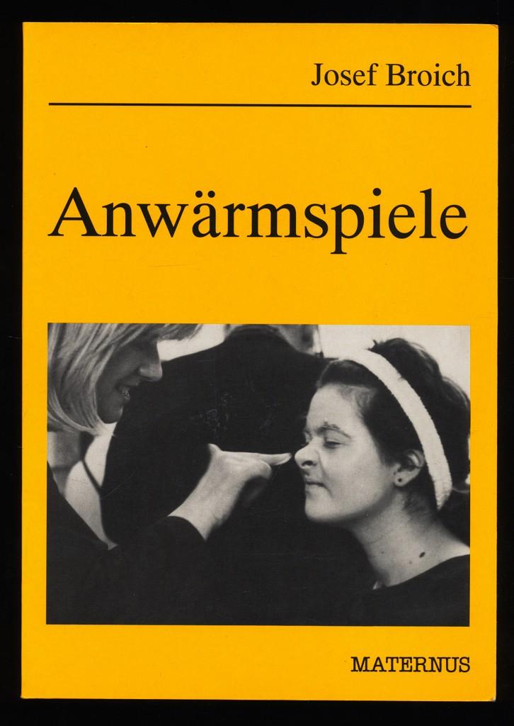 Anwärmspiele : Über einhundertdreißig Gruppenspiele. 1. Aufl.,