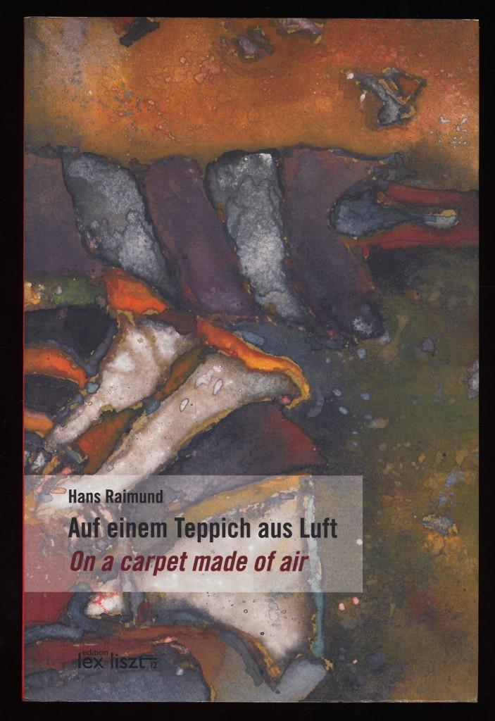 Auf einem Teppich aus Luft : Ausgewählte Gedichte - On a carpet made of air. Selected Poems. 2. überarb. Aufl.,