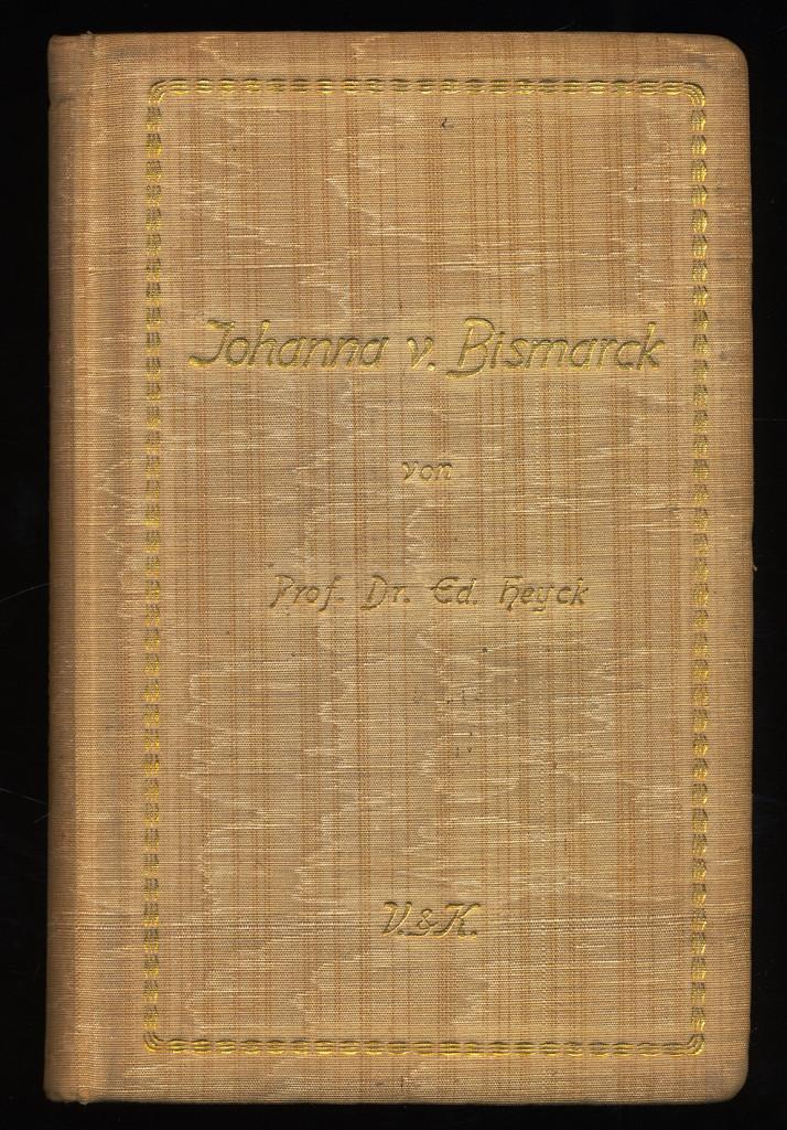Johanna von Bismarck. 1. Aufl.,