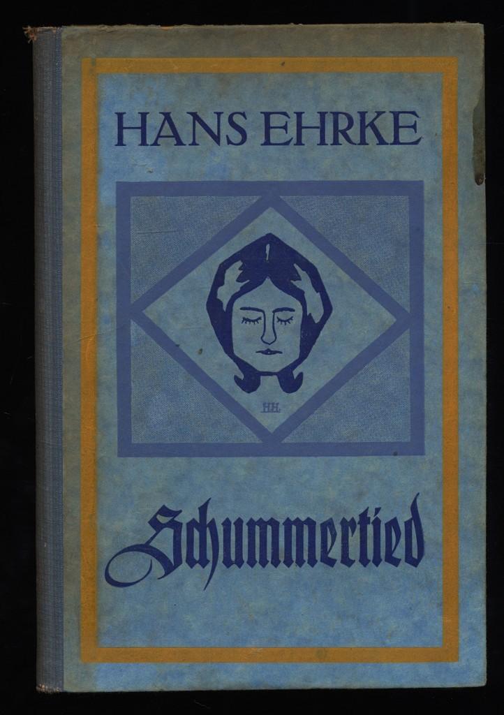 Schummertied : Vertelln von Hans Ehrke. 1.-3. Dusend.