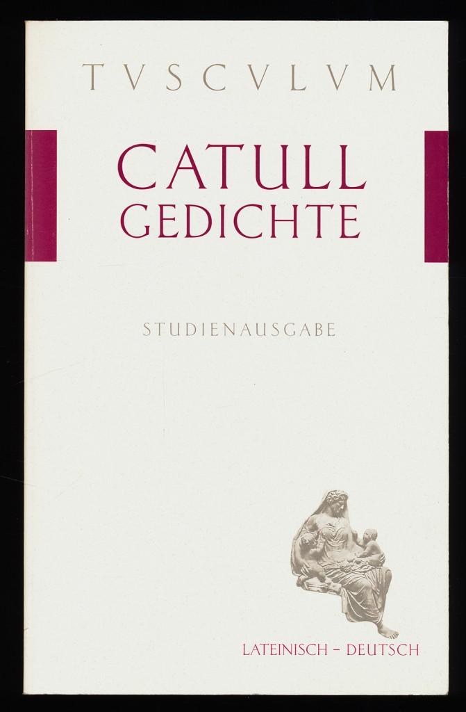 Gedichte (1 - 60, 69 - 116) - Carmina. Lateinisch-Deutsch. Studienausgabe
