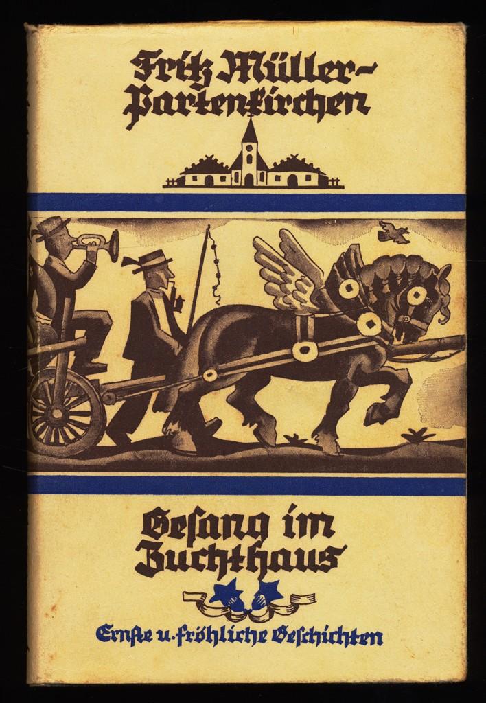 Gesang im Zuchthaus : Erzählungen. Ernste und fröhliche Geschichten.