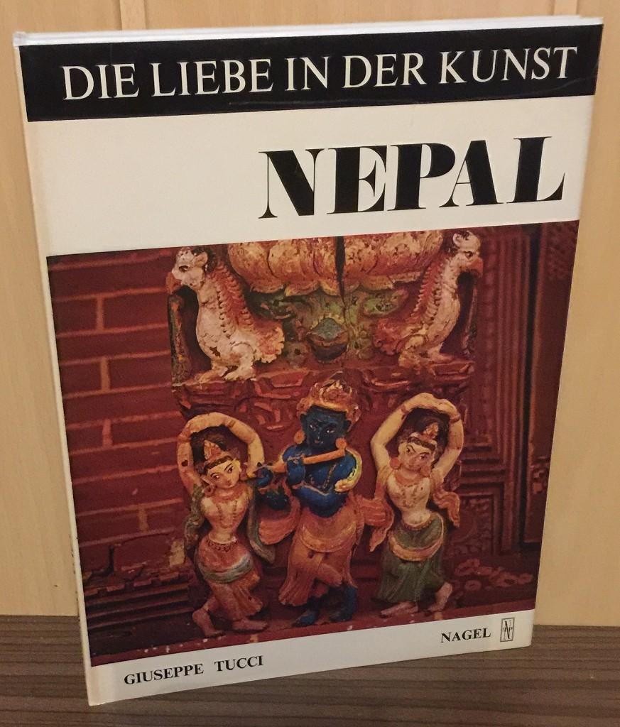 Nepal : Studie über die erotischen Darstellungen in der nepalesischen Kunst - Rati-lila. Die Liebe in der Kunst. 2. Ausg.,