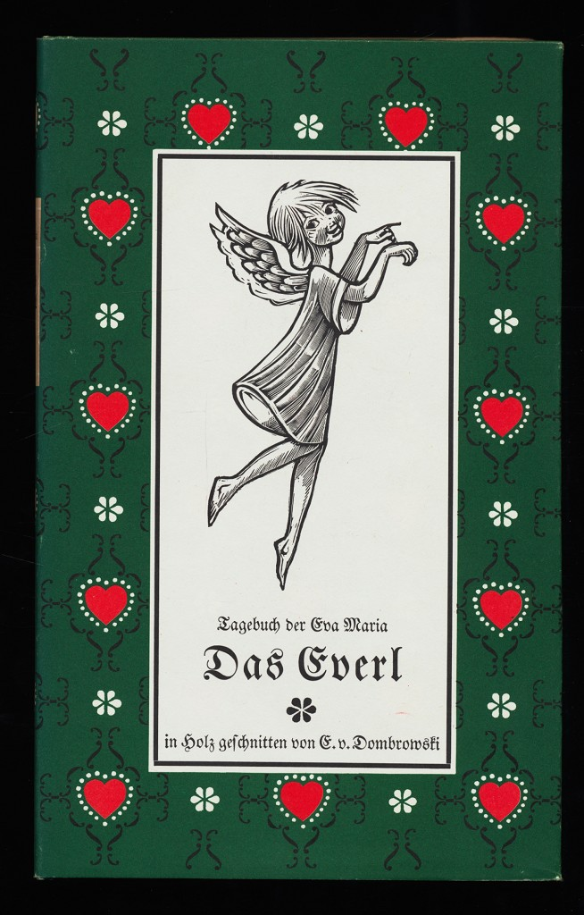 Das Everl. Das Tagebuch der Eva-Maria : Von Tieren und Blumen und Menschen, die von beiden das Beste besitzen.