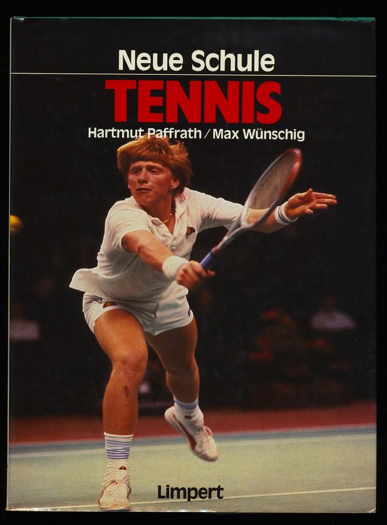 Tennis. Neue Schule. 1. Aufl.,