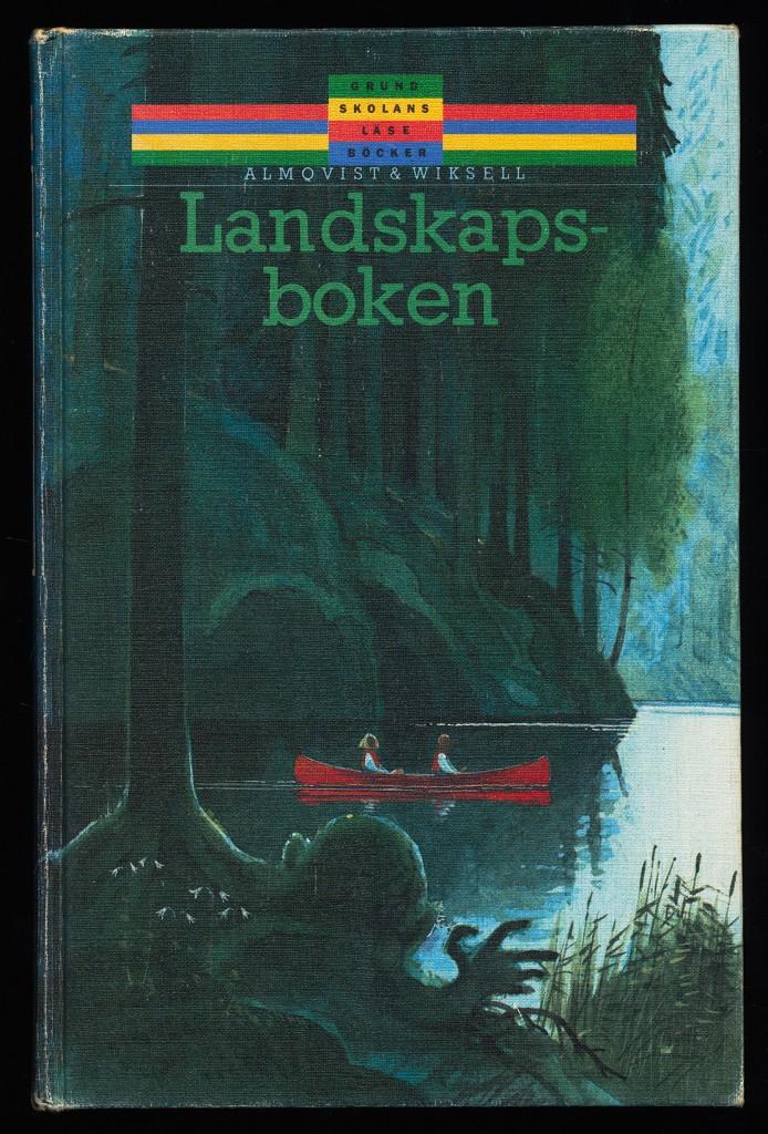 Landskapsboken / Stina Andersson, Birgitta Fransson. 1. uppl.,