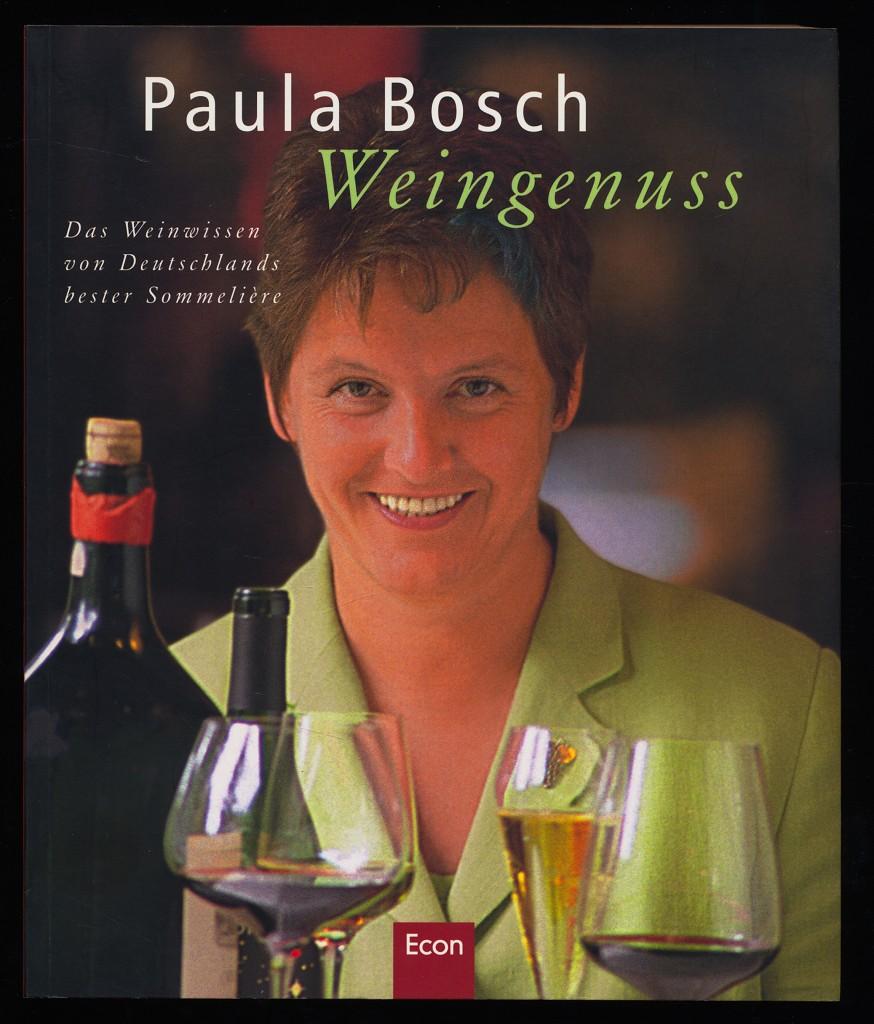 Weingenuss : Das Weinwissen von Deutschlands bester Sommelière. 2. Aufl.,