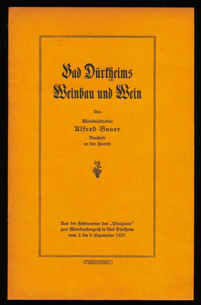 Bad Dürkheims Weinbau und Wein.