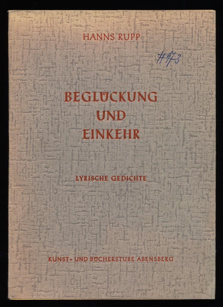 Beglückung und Einkehr. Lyrische Gedichte.