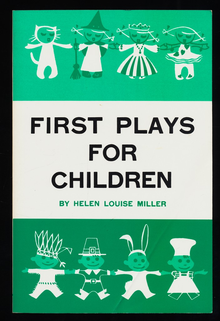 First Plays for Children : A Collection of little plays for the youngest players.