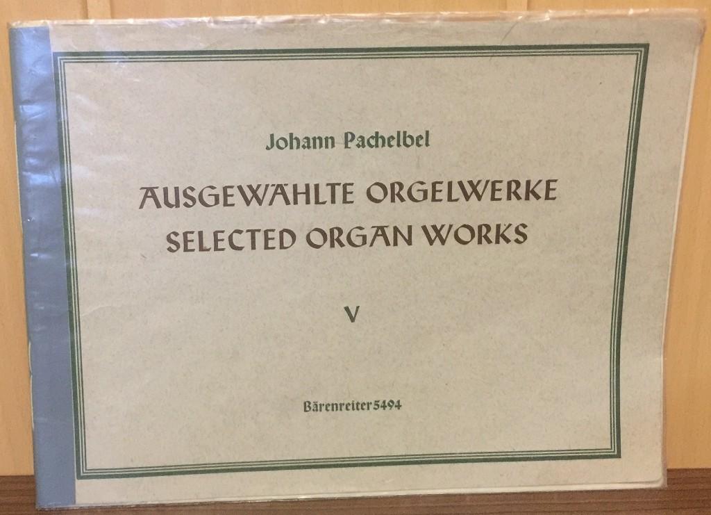Ausgewählte Orgelwerke 5. Teil: Praeludium und Fuga in e, Toccata und Fuga in B, 4 Toccaten, Ricercar in C, 5 Fugen.