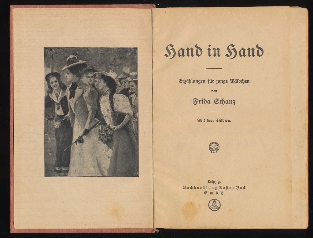 Hand in Hand. Vier Erzählungen für junge Mädchen. Frida Schanz