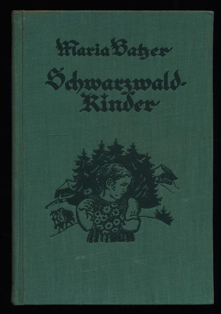 Schwarzwald-Kinder. Erzählung. Mit Bildern von Karl Sigrist. 4. und 5. Auflage, 9. - 11. Tausend,