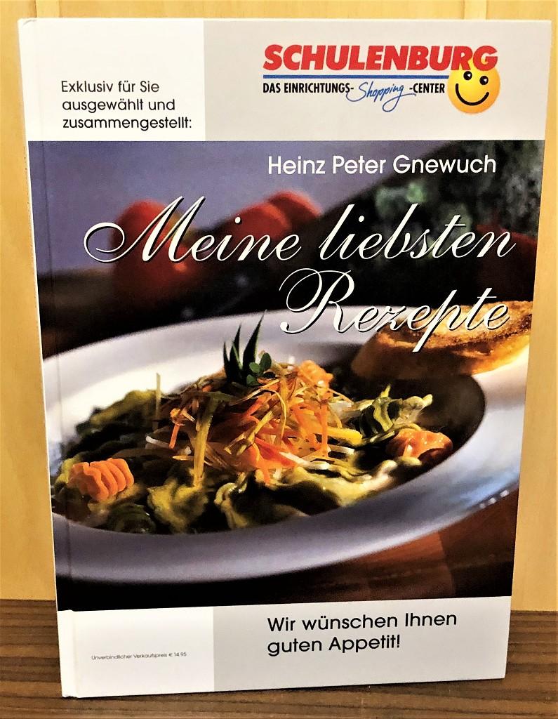 Gnewuch, Heinz-Peter: Meine liebsten Rezepte : Das Kochbuch für die moderne berufstätige Hausfrau und ihren emanzipierten Mann. 1. Auflage,