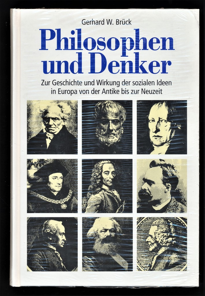 Philosophen und Denker : Zur Geschichte und Wirkung der sozialen Ideen in Europa von der Antike bis zur Neuzeit. Genehmigte Lizenzausg.,