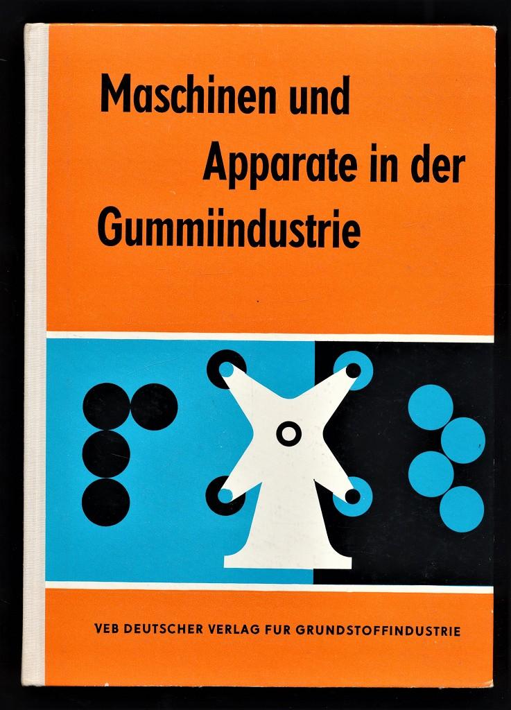 Maschinen und Apparate in der Gummiindustrie.