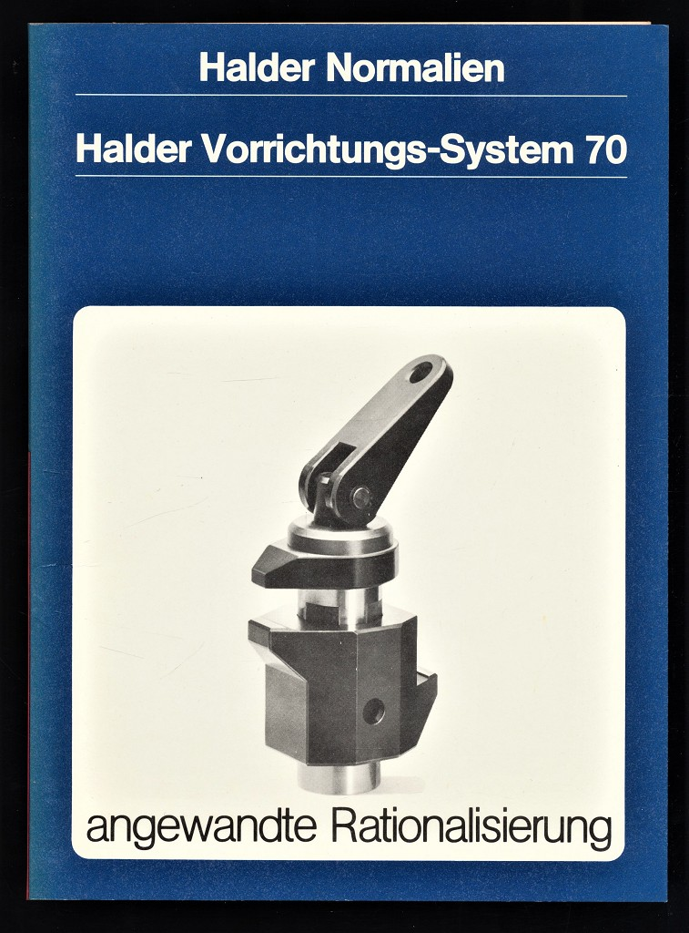 Halder Normalien - Halder Vorrichtungs-System 70 DBP , angewandte Rationalisierung.