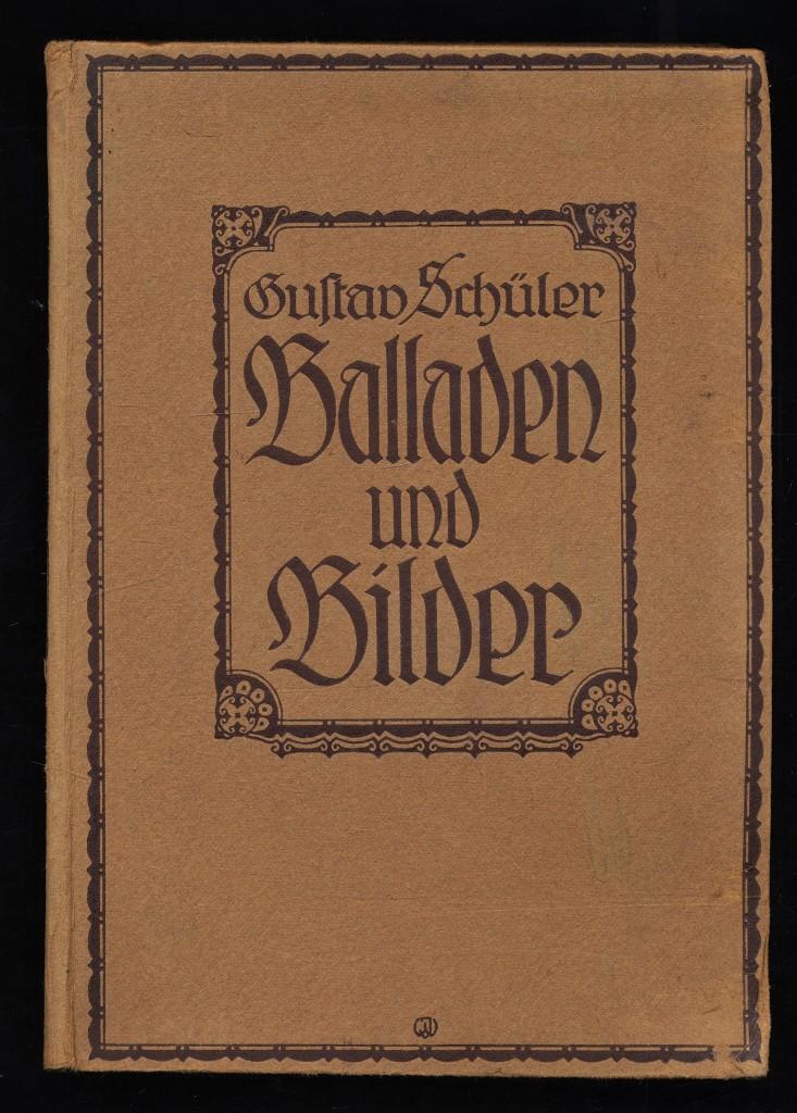 Balladen und Bilder. 1.-3. Tsd.,