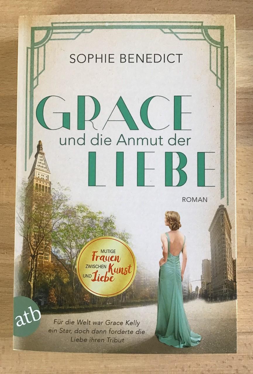 Grace und die Anmut der Liebe : Roman. 1. Auflage