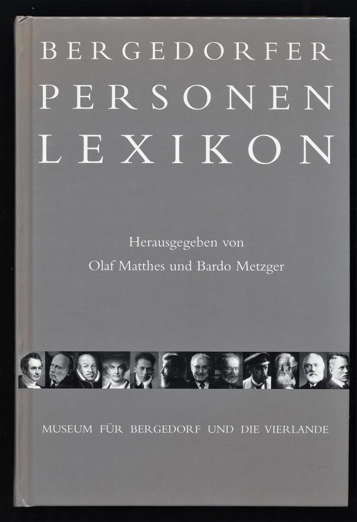 Bergedorfer Personenlexikon. Museum für Bergedorf und die Vierlande. 1. Aufl.,