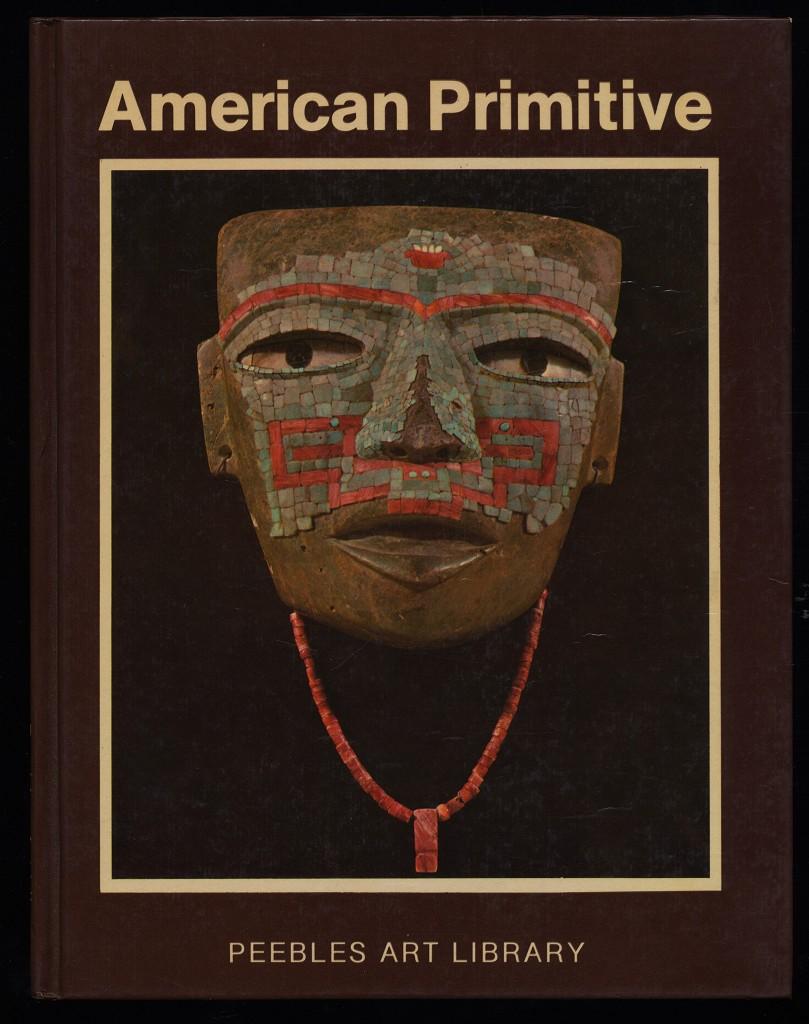 American Primitive. Peebles Art Library.