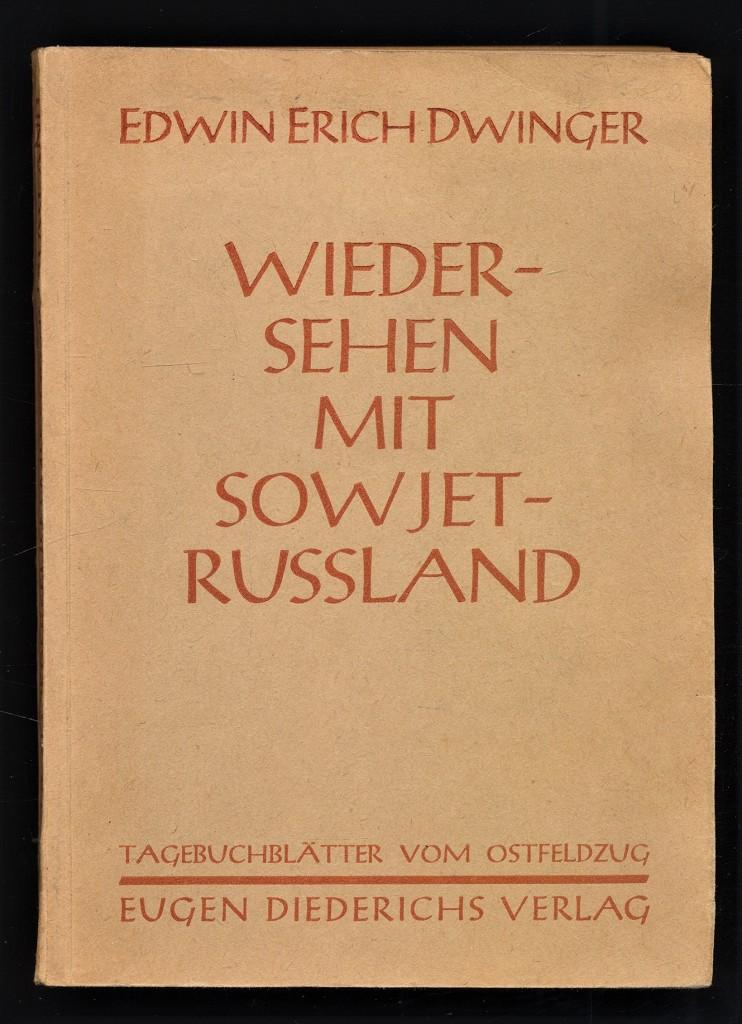 Wiedersehen mit Sowjetrußland : Tagebuchblätter vom Ostfeldzug. 1.-20. Tsd.,