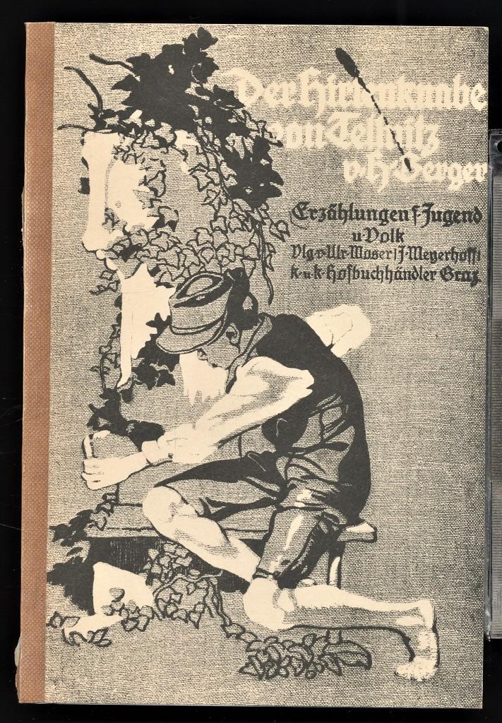 Der Hirtenknabe von Tellnitz : Erzählung aus der Zeit der Befreiungskriege. H. Berger / Mosers Erzählungen für Jugend und Volk, Zweite Sammlung, Band 1 Reprint d. Ausg. um 1912,