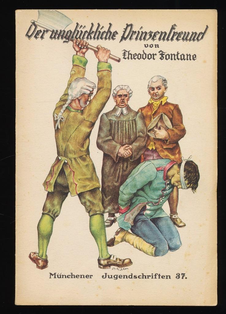 Der unglückliche Prinzenfreund und andere Erzählungen. Münchener Jugendschriften Bd. 37
