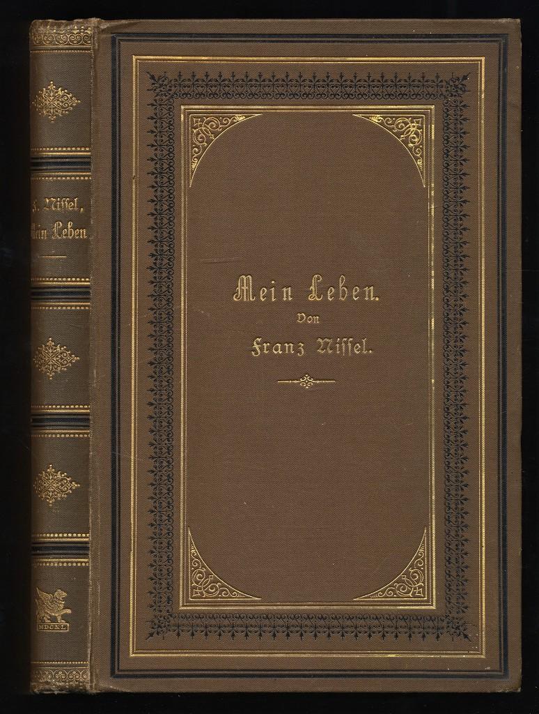 Mein Leben - Selbstbiographie, Tagebuchblätter und Briefe.