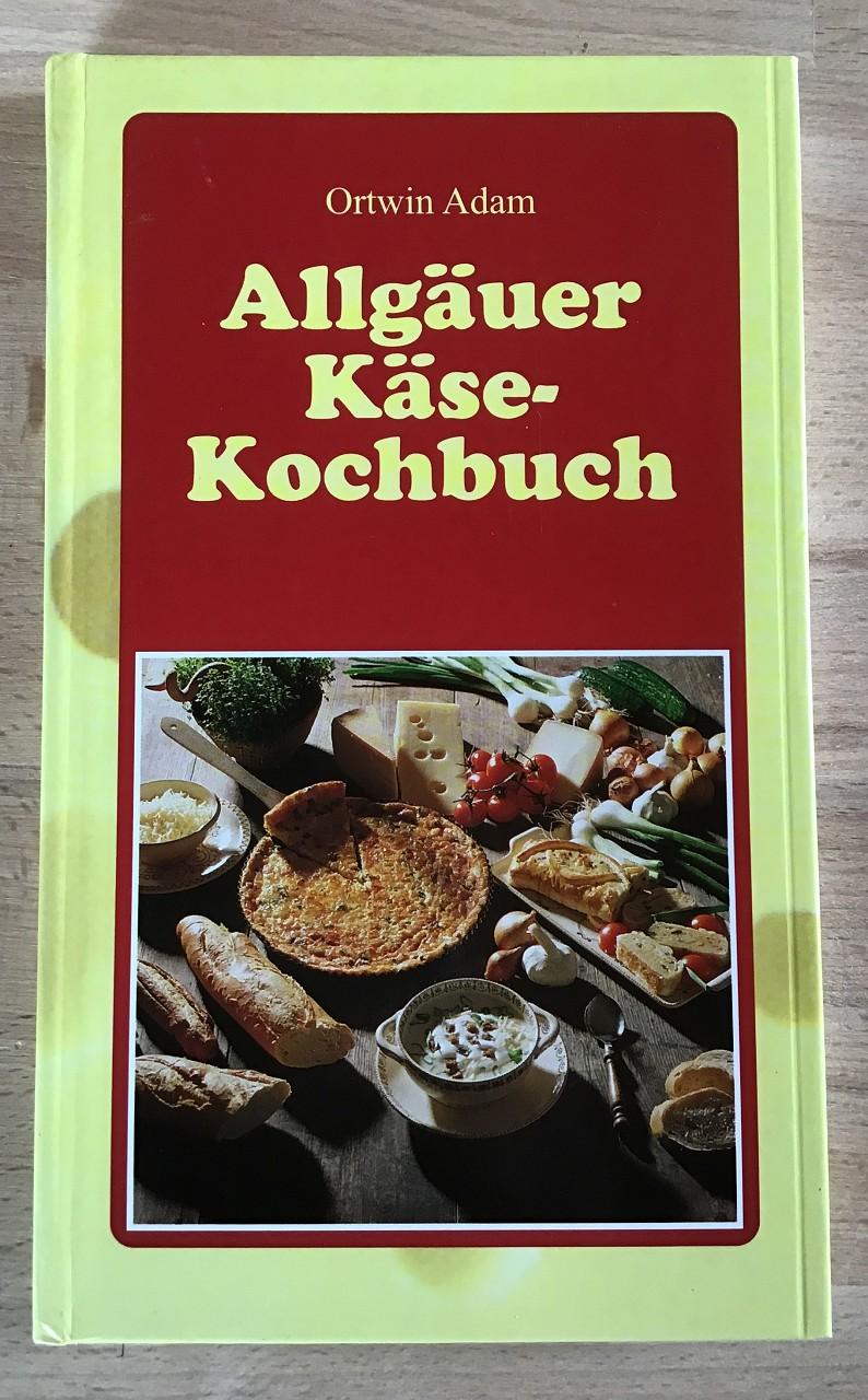 Allgäuer Käse-Kochbuch. [Ill.: Heinz Schubert] 2. Aufl.