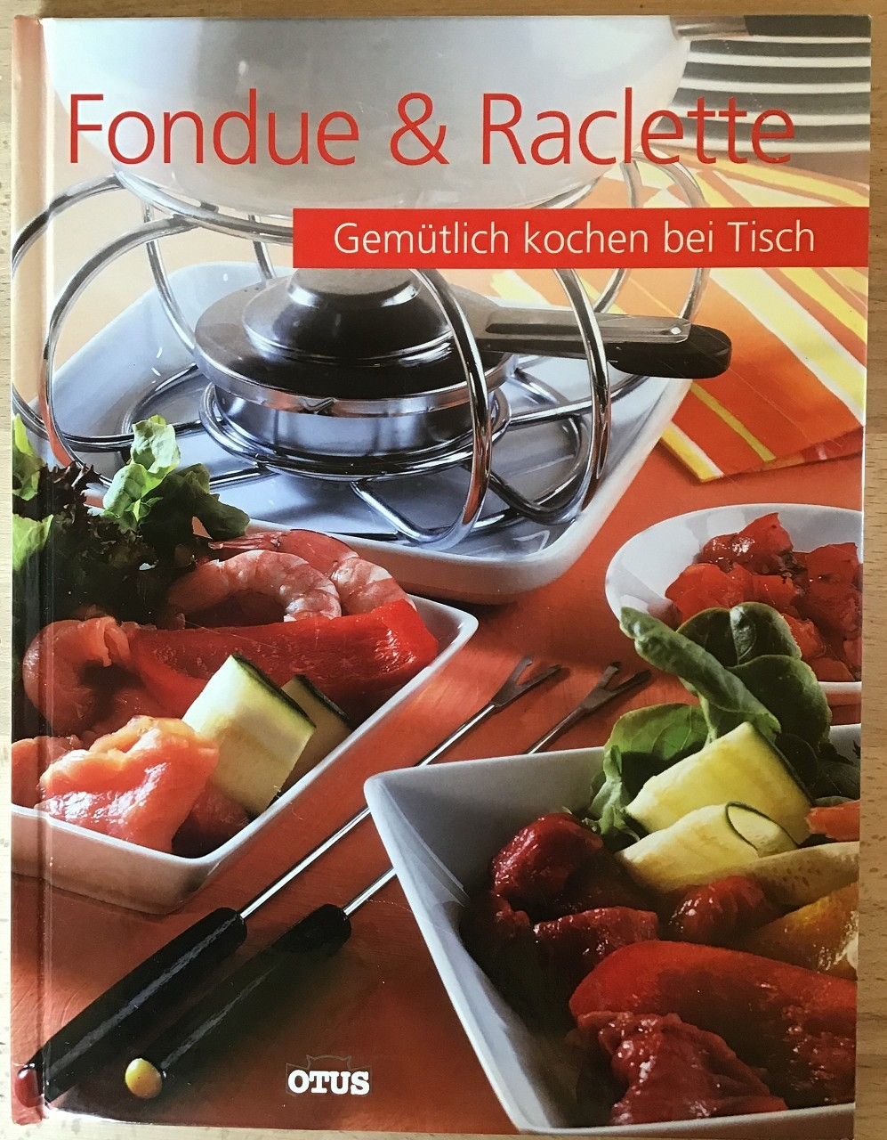 Fondue & Raclette : Gemütlich kochen bei Tisch.