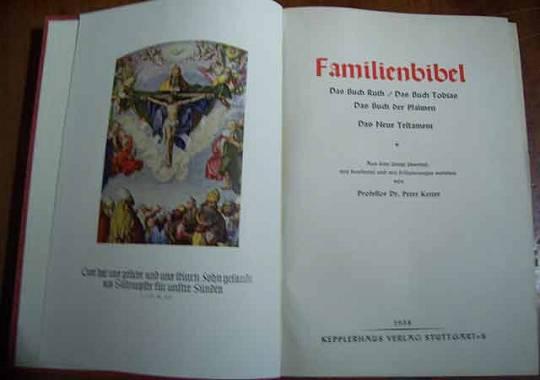 Familienbibel. Das Buch Ruth, Das Buch Tobias, Das Buch der Psalmen, Das Neue Testament. (Gedenkblätter der Familie - nicht ausgefüllt - ohne Eintragungen!) 32.-36. Tsd.,