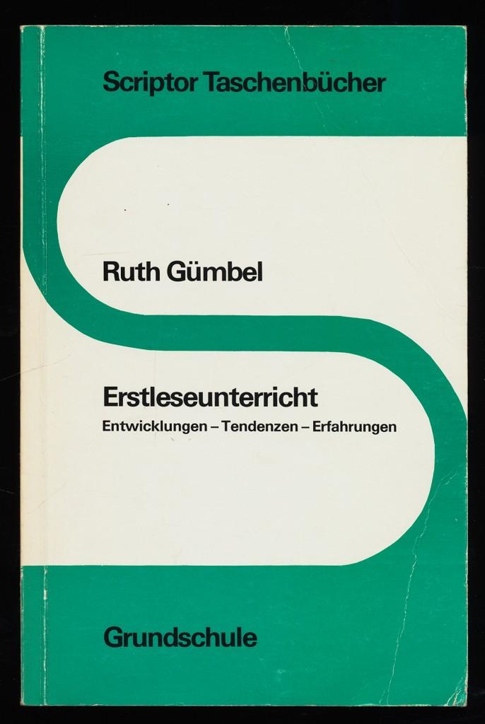 Erstleseunterricht : Entwicklungen - Tendenzen - Erfahrungen. Grundschule. 3., aktualisierte Aufl.,