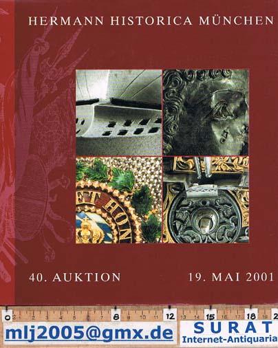 40. Auktion, 19. Mai 2001:   Militaria und kuriose NaturObjekte. Mit ErgebnisBericht.