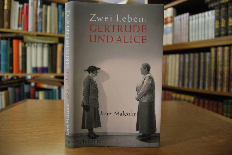 Zwei Leben. Gertrude und Alice. Aus dem Amerikan. von Chris Hirte 1. Aufl. - Malcolm, Janet