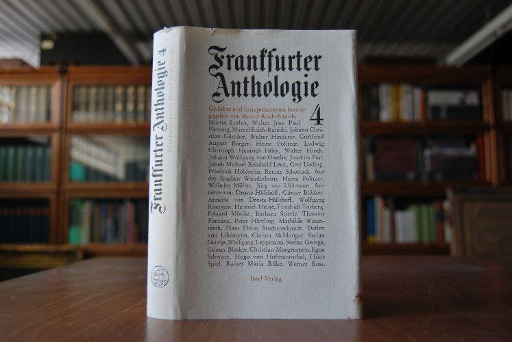 Frankfurter Anthologie. Band 4. Gedichte und Interpretationen. Herausgegeben und mit einer Nachbemerkung versehen. 1. Aufl. - Reich-Ranicki, Marcel (Hrsg.)