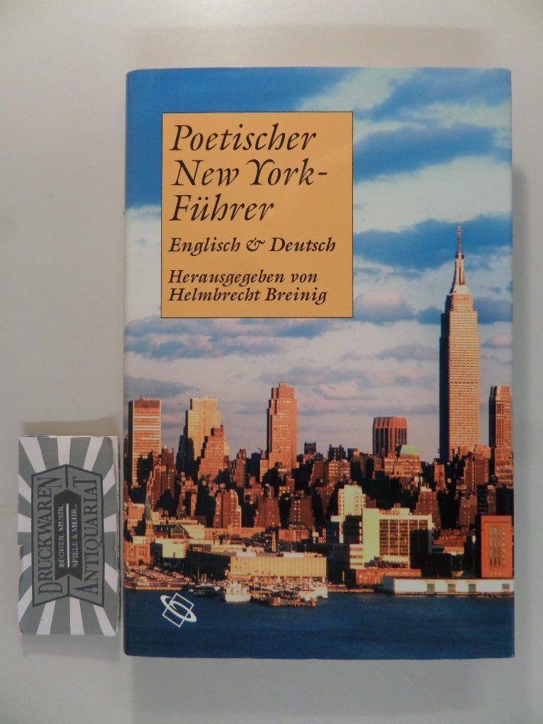 Breinig, Helmbrecht (Hrsg.): Poetischer New York-Führer - englisch und deutsch.
